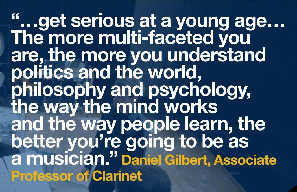 """…get serious at a young age… The more multi-faceted you are, the more you understand"