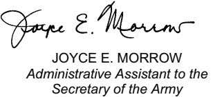 JOYCE E. MORROW Administrative Assistant to the Secretary of the Army