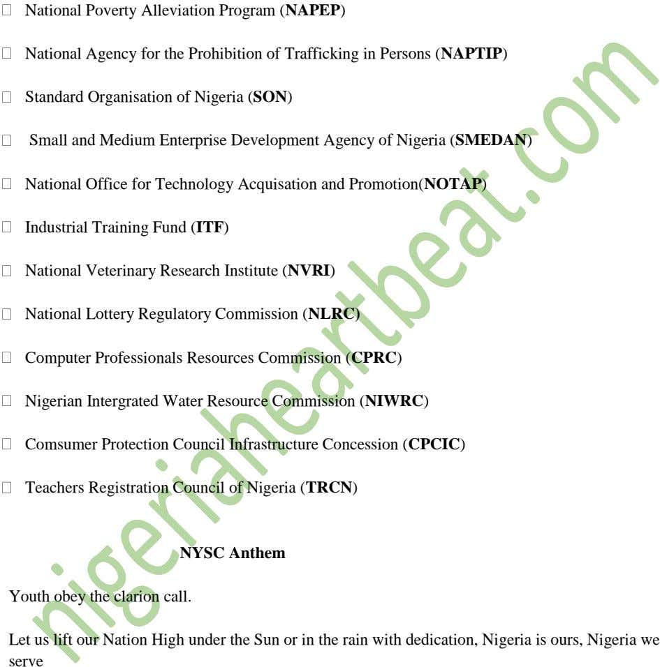 National Poverty Alleviation Program (NAPEP) National Agency for the Prohibition of Trafficking in Persons (NAPTIP)