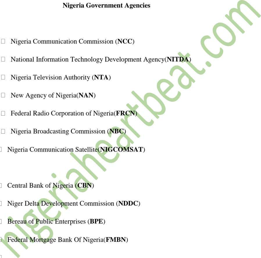 Nigeria Government Agencies Nigeria Communication Commission (NCC) National Information Technology Development