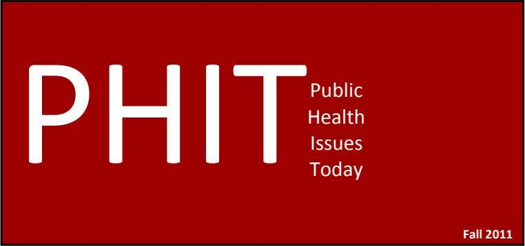 PHIT Public Health Issues Today Fall 2011