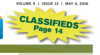 CLASSIFIEDS Page 14 VOLUME 9 | ISSUE 13 | MAY 4, 2016