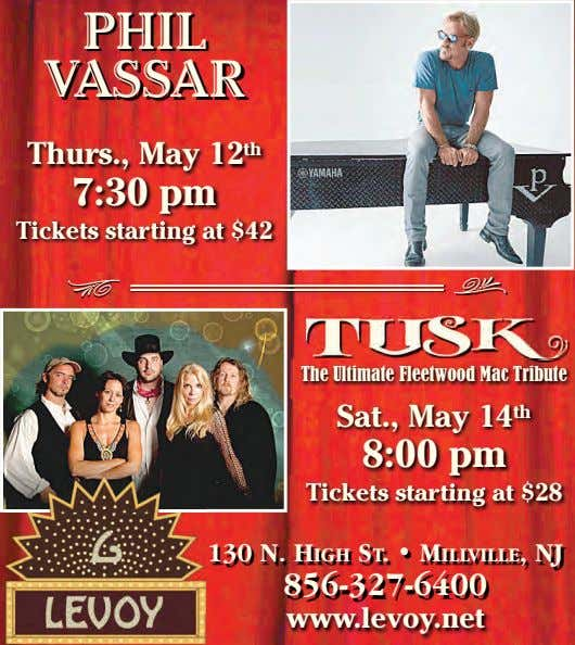PHIL VASSAR Thurs., May 12 th 7:30 pm Tickets starting at $42 The Ultimate Fleetwood