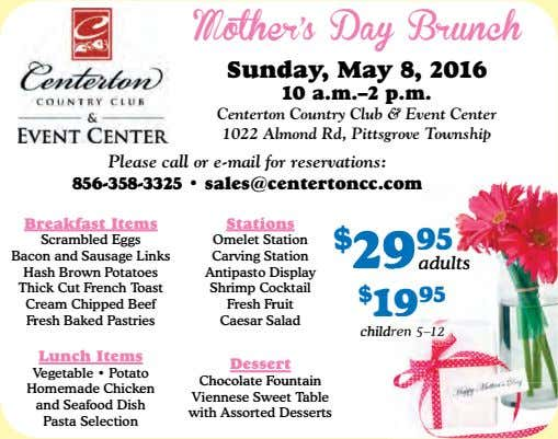 Mother's Day Brunch Sunday, May 8, 2016 10 a.m.–2 p.m. Centerton Country Club & Event