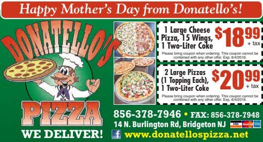 Happy Mother's Day from Donatello's! 1 Large Cheese Pizza, 15 Wings, 1 Two-Liter Coke $