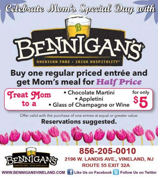 CelebrateCelebrate Mom'sMom's SpecialSpecial DayDay withwith Buy one regular priced entrée and get Mom's meal for