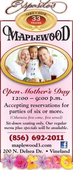 Open Mother's Day 12:00 – 9:00 p.m. Accepting reservations for parties of six or more.
