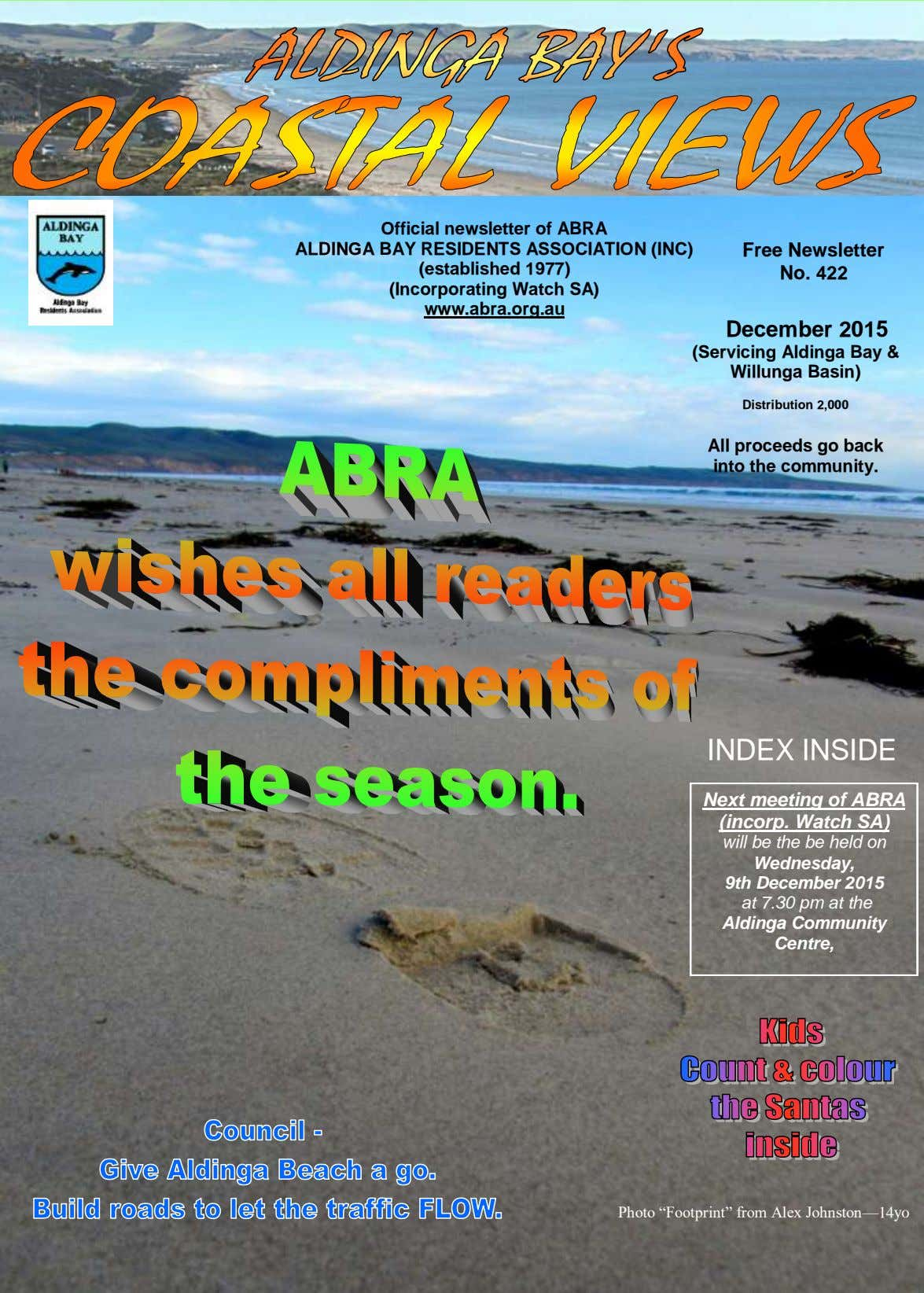 Official newsletter of ABRA ALDINGA BAY RESIDENTS ASSOCIATION (INC) (established 1977) (Incorporating Watch SA)