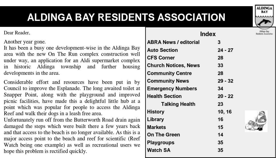 ALDINGA BAY RESIDENTS ASSOCIATION Dear Reader, Index Another year gone. It has been a busy