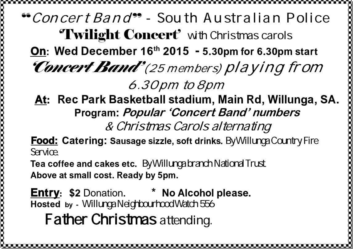 """Concert Band"" - South Australian Police 'Twilight Concert' with Christmas carols On: Wed December 16"
