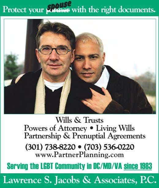 Protect your partner with the right documents. spouse Wills & Trusts Powers of Attorney •