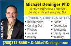 Michael Deninger PhD ASL Used Here Licensed Professional Counselor Certifed in Hypnotherapy and NLP INDIVIDUALS,