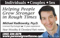 Individuals u Couples u Sex Helping People Grow Stronger in Rough Times Michael Radkowsky, Psy.D.
