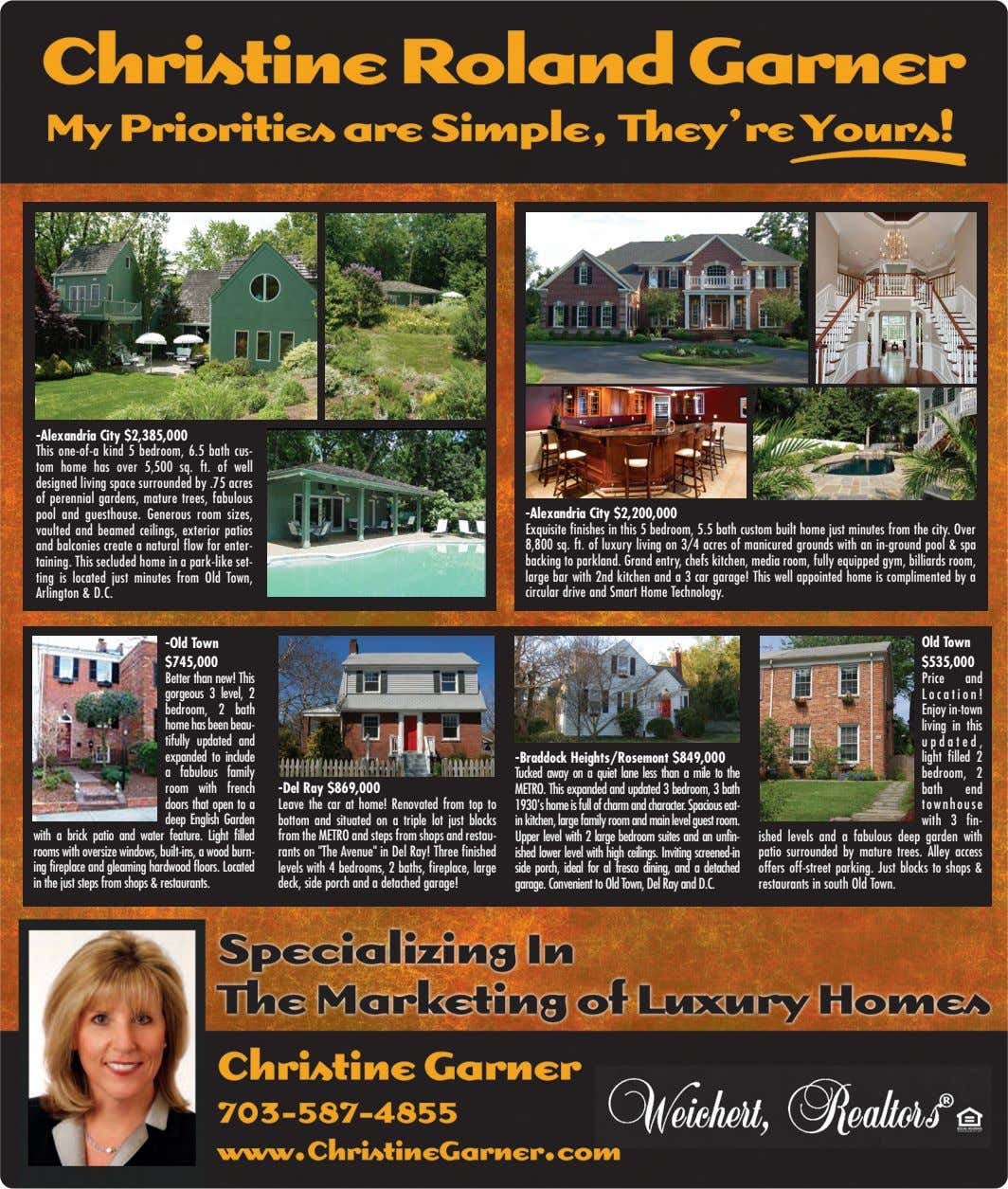 -Alexandria City $2,385,000 This one-of-a kind 5 bedroom, 6.5 bath cus- tom home has over