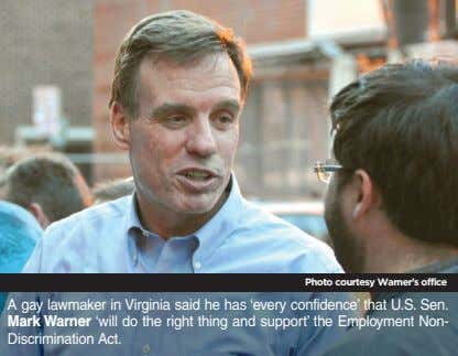 Photo courtesy Warner's office A gay lawmaker in Virginia said he has 'every confidence' that