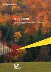 EY IFRS Core Tools IFRS Update of standards and interpretations in issue at 31 August