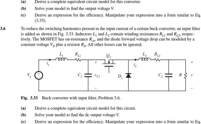 (a) Derive a complete equivalent circuit model for this converter. (b) Solve your model to