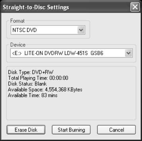 You can see the straight-to-disc dialog as below. Format: Choose the recording format you like. Device: