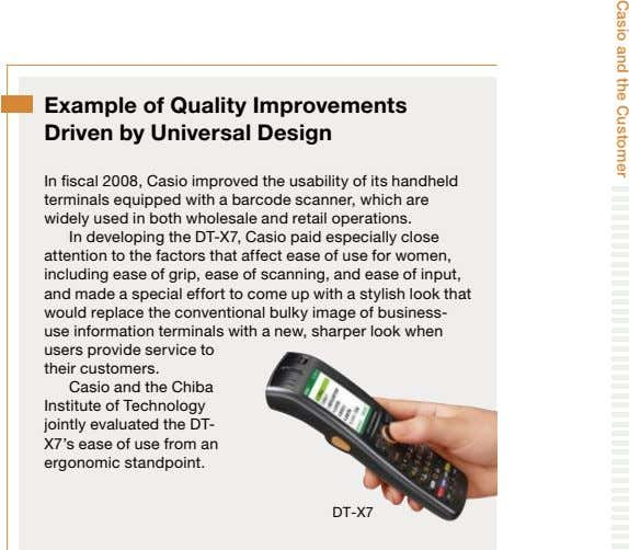 Casio and the Customer Example of Quality Improvements Driven by Universal Design In fiscal 2008,