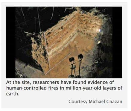 "methods at other early H. erectus sites as well. ""If you don't look, you're not going"