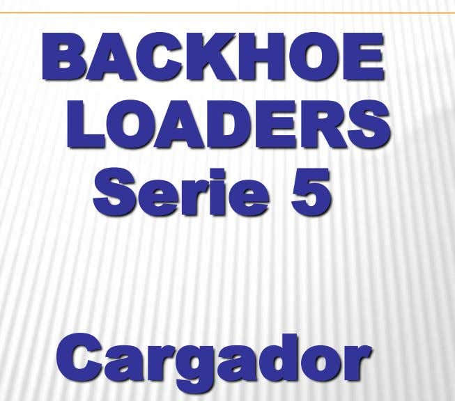 BACKHOE LOADERS Serie 5 Cargador