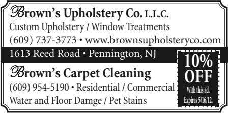 Brown's Upholstery Co. L.L.C. Custom Upholstery / Window Treatments (609) 737-3773 • www.brownsupholsteryco.com
