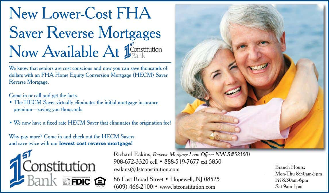 New Lower-Cost FHA Saver Reverse Mortgages Now Available At We know that seniors are cost