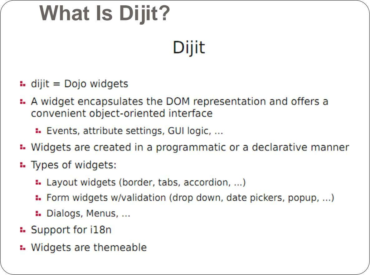 What Is Dijit?