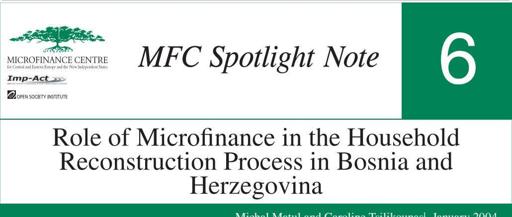 MFC Spotlight Note 6 Role of Microfinance in the Household Reconstruction Process in Bosnia and