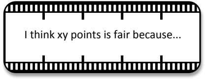 ! I#think#xy#points#is#fair#because # !
