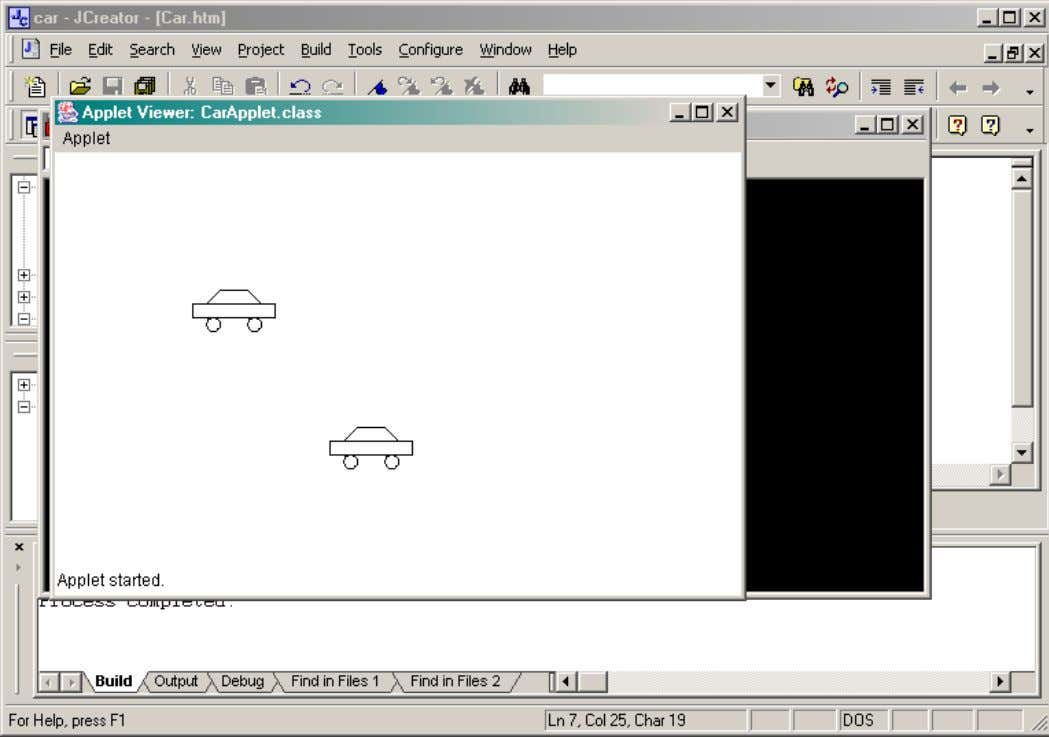 Project . JCreator will launch the applet viewer. Running the debugger To use the debugger, you