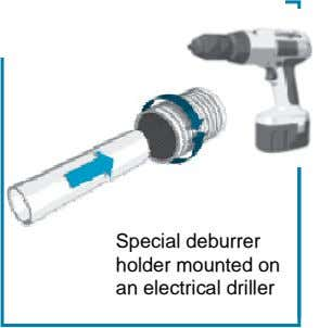 Special deburrer holder mounted on an electrical driller
