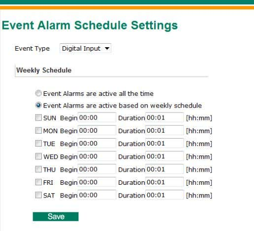 will be triggered. Schedule A schedule is provided to set event alarms accordingly for daily security