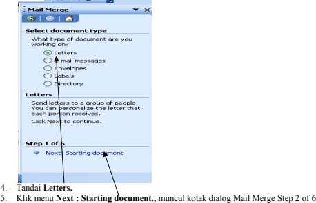 4. Tandai Letters. 5. Klik menu Next : Starting document., muncul kotak dialog Mail Merge