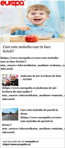 Care este melodia care te face fericit? (https://www.europafm.ro/care-este-melodia- care-te-face-fericit/?