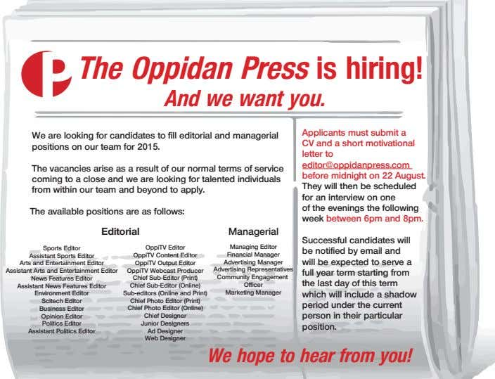 The Oppidan Press is hiring! And we want you. We are looking for candidates to