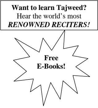 Want to learn Tajweed? Hear the world's most RENOWNED RECITERS! Free E-Books!
