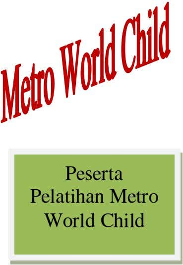 Peserta Pelatihan Metro World Child