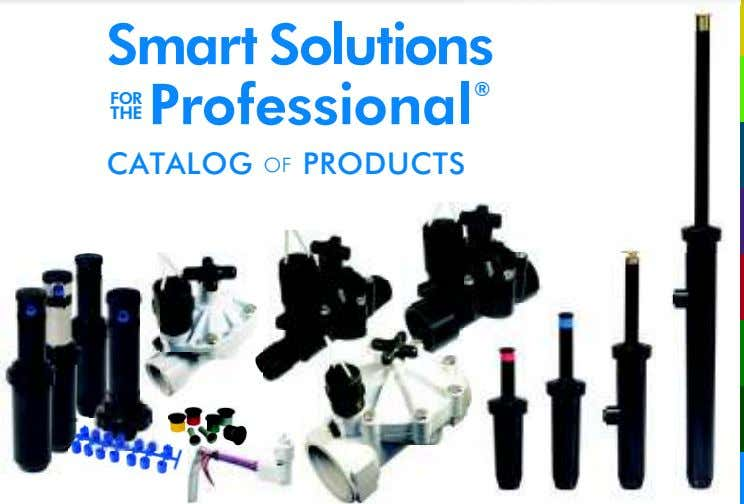 Smart Solutions Professional ® FOR THE CATALOG OF PRODUCTS