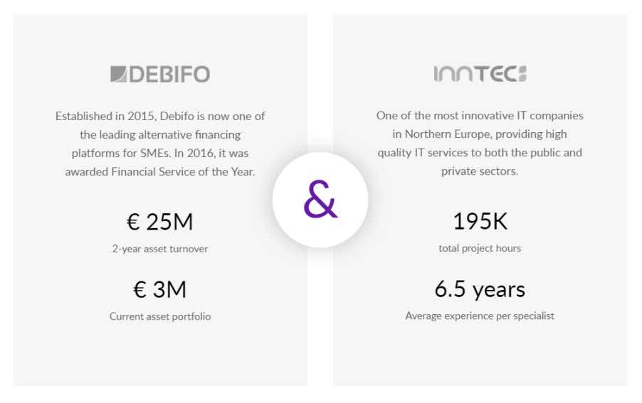 successful traditional invoice financing business in Europe. Tested by the Market DEBIFO is a recognized brand
