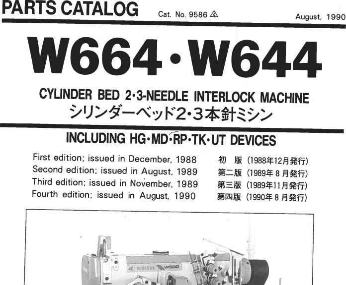 PARTS CATALOG Cat. No. 9586 August, 1 990 • CYLINDER BED 2'3-NEEDLE INTERLOCK MACHINE INCLUDING
