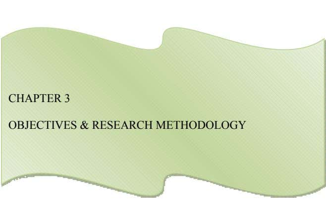 OBJECTIVES & RESEARCH METHODOLOGY CHAPTER 3