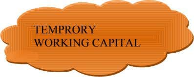 ON THE BASIS OF TIME PERMANENT WORKING CAPITAL & WORKING CAPITAL TEMPRORY 9