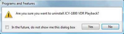 "Click ""JCY-1800 VDR Playback"". ・ Click [Yes] button. Control Panel Uninstall a program JCY-1800 VDR Playback"