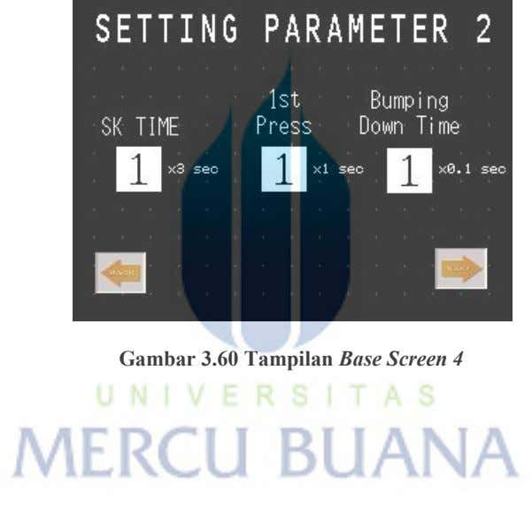 Gambar 3.60 Tampilan Base Screen 4