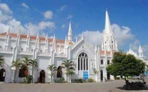 Velankanni Church Fateh Prakash Palace Brihadeshwara Temple Tanjavur Our Lady of Good Health