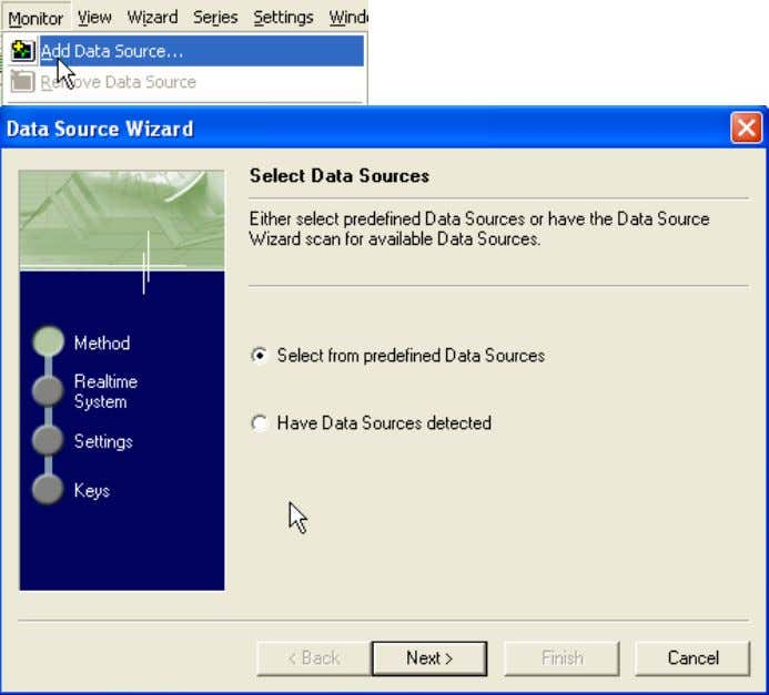 2. 3. 4. 5. 6. Select From Monitors->Add data source Select from the system the server