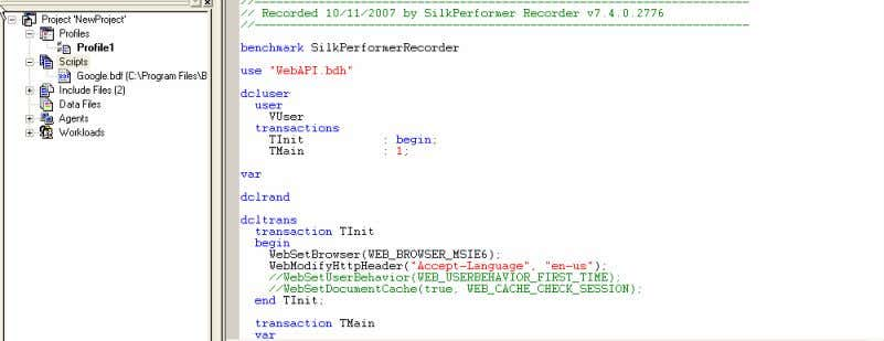After recording the generated script look like below Silk Performer Courseware 10 of 33 Softsmith Infotech