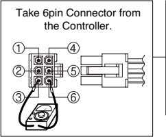 Take 6pin Connector from the Controller.