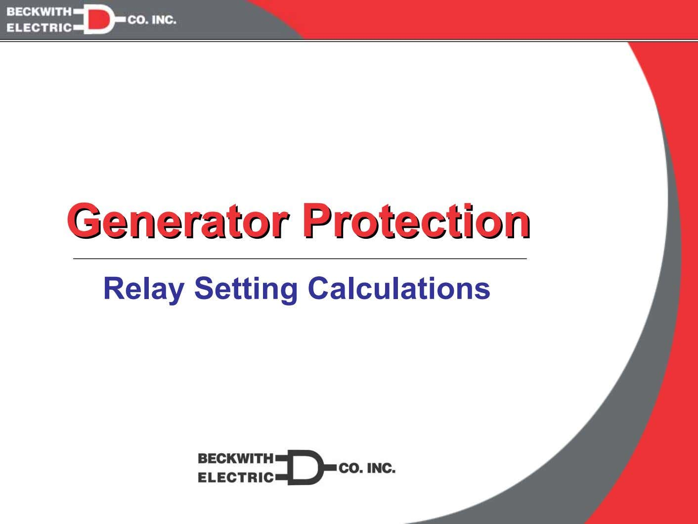 GeneratorGenerator ProtectionProtection Relay Setting Calculations